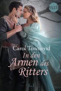 Cover In den Armen des Ritters (3in1)