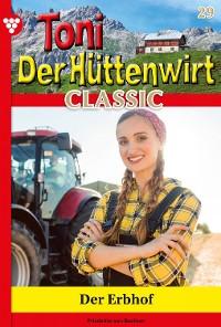Cover Toni der Hüttenwirt Classic 29 – Heimatroman