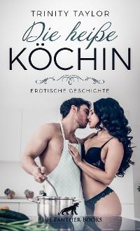 Cover Die heiße Köchin | Erotische Geschichte