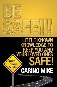 Cover Be Safe!!