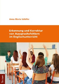 Cover Erkennung und Korrektur von Aussprachefehlern im Englischunterricht