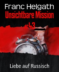 Cover Unsichtbare Mission #43