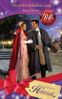 Cover Rake's Rebellious Lady (Mills & Boon Historical)