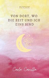 Cover Von Dort, wo die Zeit und ich eins sind