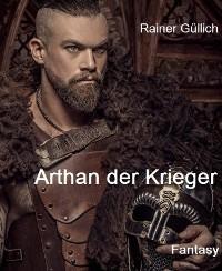 Cover Arthan der Krieger