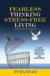 Cover Fearless Thinking, Stress-Free Living