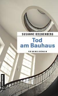 Cover Tod am Bauhaus