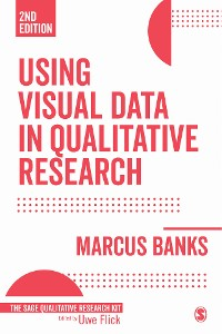 Cover Using Visual Data in Qualitative Research