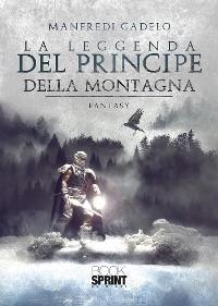 Cover La leggenda del principe della montagna