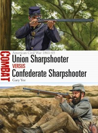 Cover Union Sharpshooter vs Confederate Sharpshooter