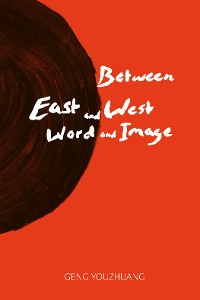 Cover Between East and West/Word and Image