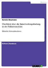 Cover Überblick über die Entscheidungsfindung in der Palliativmedizin