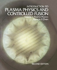 Cover Introduction to Plasma Physics and Controlled Fusion