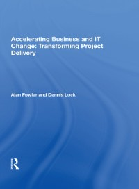 Cover Accelerating Business and IT Change: Transforming Project Delivery