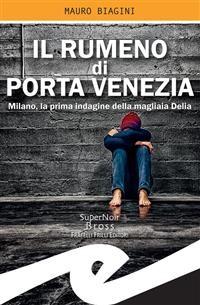 Cover Il rumeno di Porta Venezia