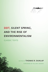 Cover DDT, Silent Spring, and the Rise of Environmentalism