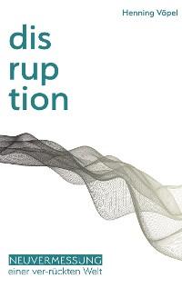 Cover Disruption