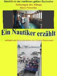 Cover Seefahrt in den 1960-70er Jahren auf Bananenjägern und anderen Schiffen