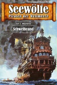 Cover Seewölfe - Piraten der Weltmeere 643