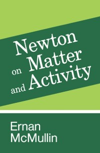 Cover Newton on Matter and Activity