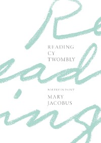 Cover Reading Cy Twombly