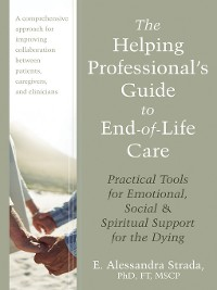 Cover The Helping Professional's Guide to End-of-Life Care