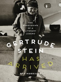 Cover Gertrude Stein Has Arrived