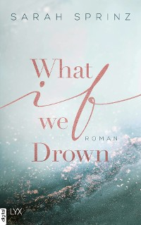 Cover What if we Drown