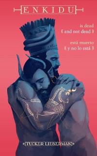 Cover Enkidu Is Dead and Not Dead / Enkidu está muerto y no lo está