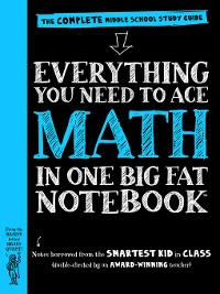 Cover Everything You Need to Ace Math in One Big Fat Notebook