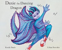 Cover Daxie the Dancing Dragon