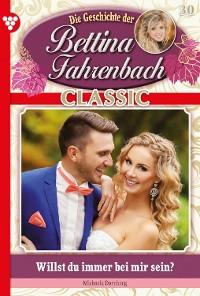 Cover Bettina Fahrenbach Classic 30 – Liebesroman