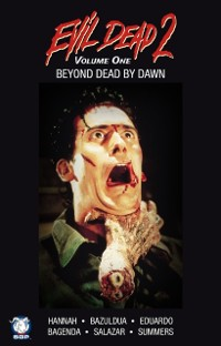 Cover Evil Dead 2: Beyond Dead by Dawn Collection