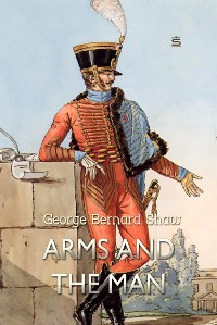 Cover Arms and the Man