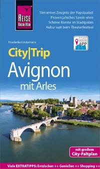 Cover Reise Know-How CityTrip Avignon mit Arles