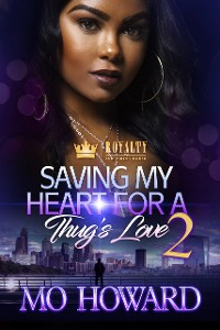 Cover Saving My Heart For A Thug's Love 2