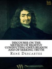 Cover Discourse on the Method of Rightly Conducting One's Reason and of Seeking Truth