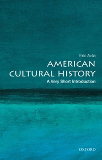 Cover American Cultural History: A Very Short Introduction