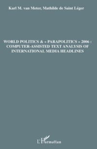 Cover World politics &amp  &quote;parapolitics&quote; 2006: computer-assisted