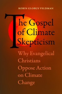 Cover The Gospel of Climate Skepticism