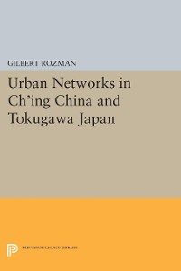 Cover Urban Networks in Ch'ing China and Tokugawa Japan