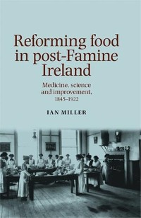 Cover Reforming food in post-Famine Ireland