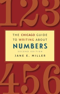 Cover Chicago Guide to Writing about Numbers, Second Edition