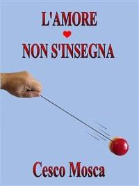 Cover L'amore non s'insegna