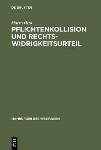 Cover Pflichtenkollision und Rechtswidrigkeitsurteil
