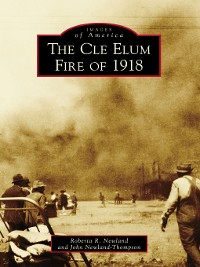 Cover The Cle Elum Fire of 1918