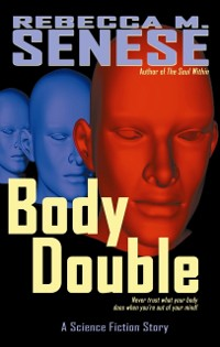 Cover Body Double: A Science Fiction Story