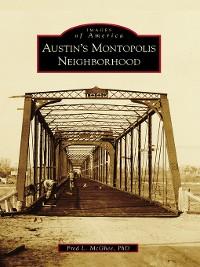 Cover Austin's Montopolis Neighborhood