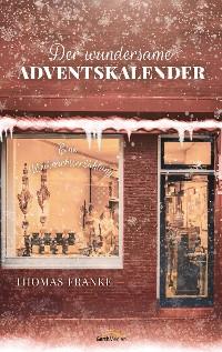 Cover Der wundersame Adventskalender