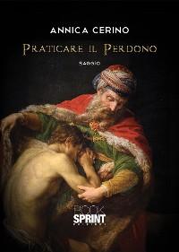 Cover Praticare il Perdono